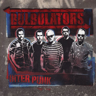 Bulbulators - Inter Punk