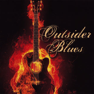 Outsider Blues - Outsider Blues