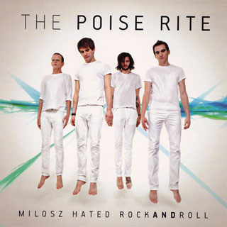 The Poise Rite - Miłosz Hate Rockandroll